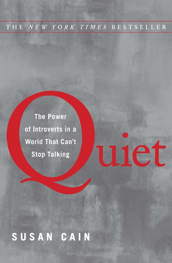 Book cover titled Quiet: The Power of Introverts in a World That Can't Stop Talking by Susan Cain