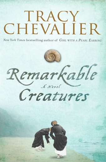 Book cover titled Remarkable Creatures by Tracy Chevalier