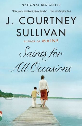 Book cover titled Saints for all Occasions: a novel by Courtney J. Sullivan