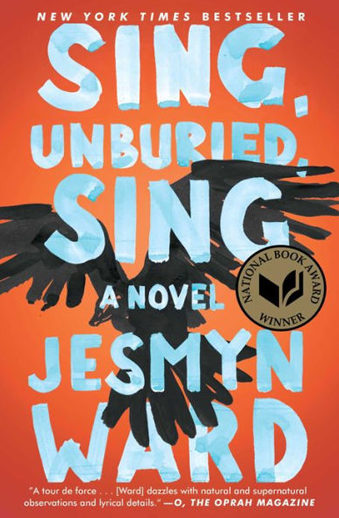 Book cover titled Sing, Unburied, Sing: a novel by Jesmyn Ward