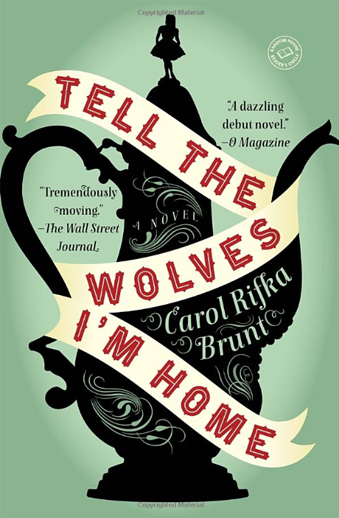 Book cover titled Tell the Wolves I'm Home by Carol Rifka Brunt