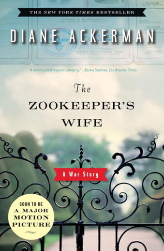Book cover titled The Zookeeper's Wife, a War Story by Diane Ackerman
