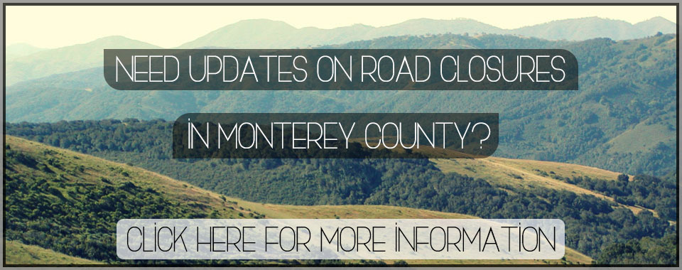 Road Closures in Monterey County