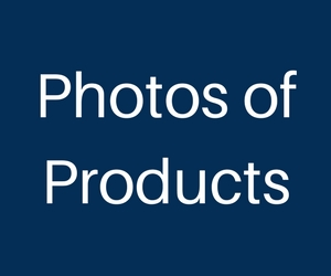 Photos of Products click here